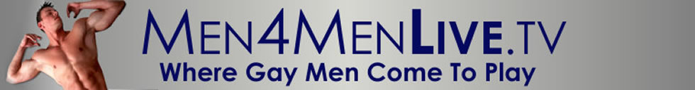 Click Here to return to MEN4MEN LIVE.TV - Where Gay Men Come To Play