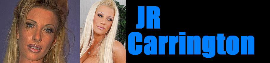 Click Here to return to JR Carrington Movies, pictures, XXX galleries. Videos On Demand, and pay-per-view