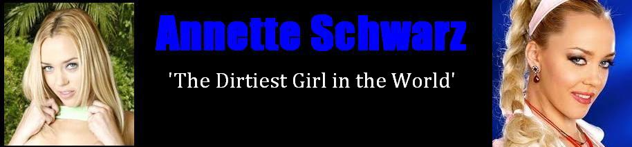 Click Here to return to Annette Schwarz Movies, pictures, XXX galleries. Videos On Demand, and pay-per-view