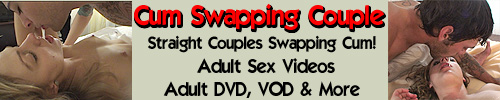 Click Here to return to Cum Swapping Couple VOD Theater