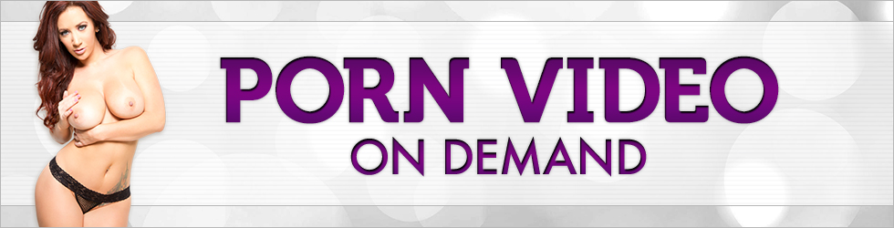 Click Here to return to Porn Video On Demand