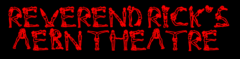 Click Here to return to Reverend Rick's AEBN Theater
