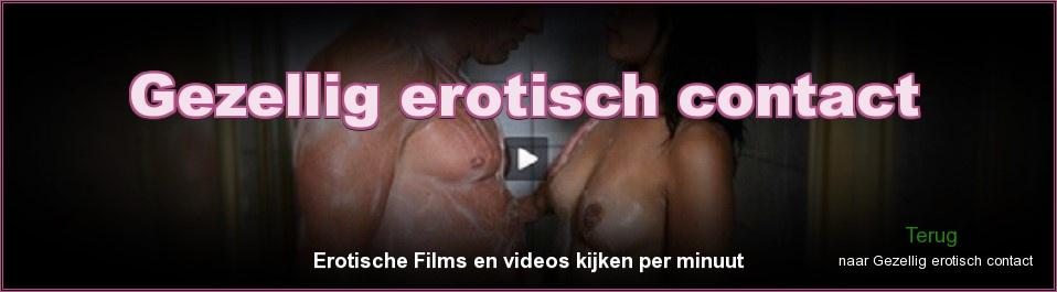 Click Here to return to Gezellig erotisch contact