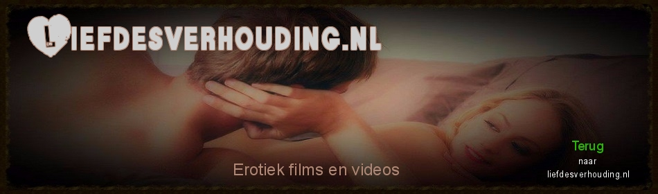 Click Here to return to Liefdesverhouding.nl