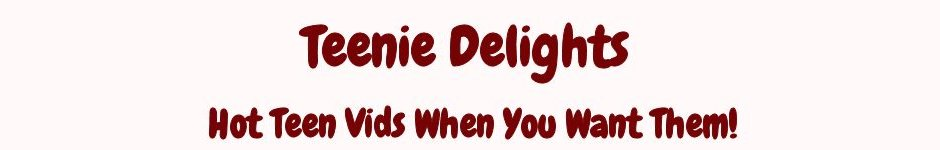 Click Here to return to Teenie Delights