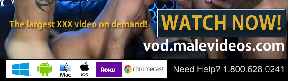 Click Here to return to MaleVideos.com on Demand