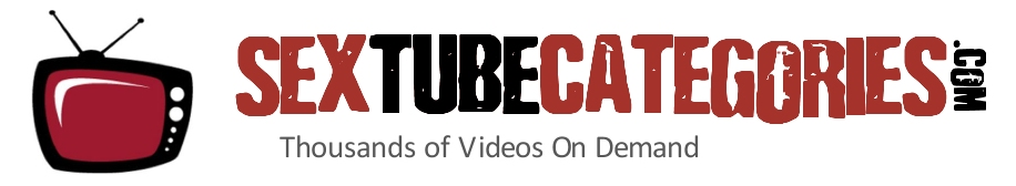 Click Here to return to Sex Tube Categories