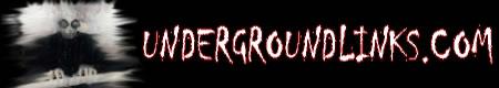 Click Here to return to Underground Links