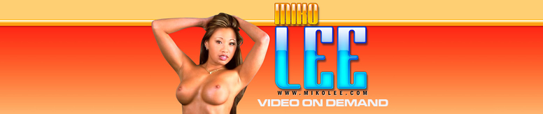 Click Here to return to Miko Lee VOD