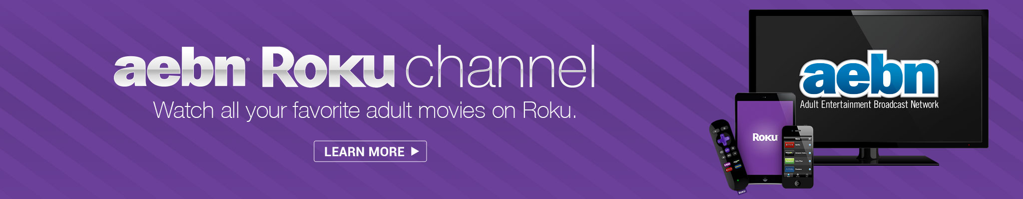 Watch all your favorite Adult Movies on Roku