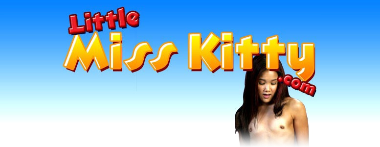 Click Here to return to Lil Miss Kitty Pay Per View, Web Site, Movies and Videos, Exclusive Pictures, Galleries and Downloads.