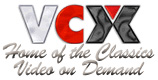 Click Here to return to VCX Adult Classics video on demand