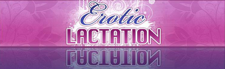 Click Here to return to Erotic Lactation