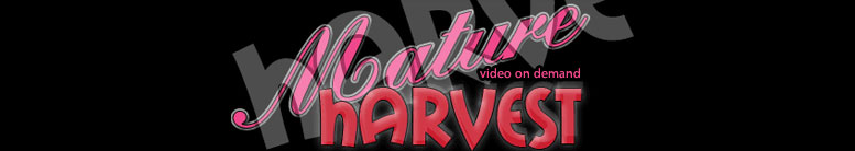 Click Here to return to mature harvest vod