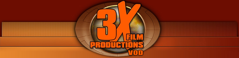 Click Here to return to 3XFilm Production vod