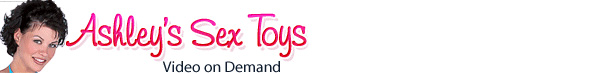 Click Here to return to ashleysextoys video on demand