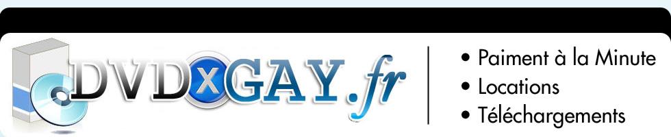 Click Here to return to DVDxGay.fr: Votre site de téléchargements vidéos x gay